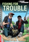Image for Fishing for trouble
