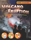 Image for Volcano eruption  : explore materials and use science to survive