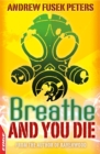 Image for Breathe and you die