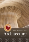 Image for The future of architecture