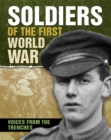 Image for Soldiers of the First World War  : voices from the trenches
