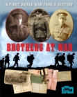 Image for Brothers at war  : a First World War family history