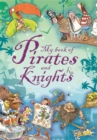 Image for My book of pirates & knights