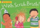Image for Wash, scrub, brush!  : a book about keeping clean