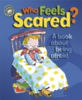 Image for Who feels scared?