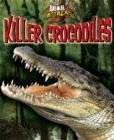 Image for Killer crocodiles