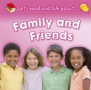 Image for Let's read and talk about ... family and friends