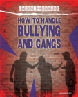 Image for How to handle bullying and gangs