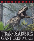 Image for Tyrannosaurus rex and other giant carnivores