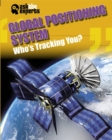 Image for Global positioning system  : who's tracking you?