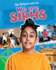 Image for We are Sikhs