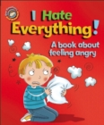Image for I hate everything!