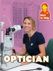 Image for Optician  : photography by Bobby Humphrey