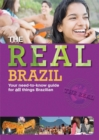 Image for The real Brazil  : your need-to-know guide for all things Brazilian