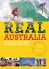 Image for The real Australia  : your need-to-know guide for all things Australian