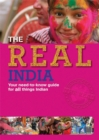 Image for The real India  : your need-to-know guide for all things Indian