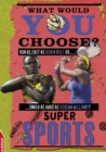 Image for EDGE: What Would YOU Choose?: Super Sports : 2