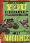 Image for EDGE: What Would YOU Choose?: Mega Machines : 3