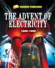 Image for The advent of electricity, 1800-1900