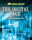 Image for The digital age  : 1947-present day