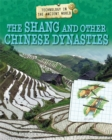 Image for Technology in the ancient world: The Shang and other Chinese dynasties