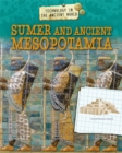 Image for Technology in the ancient world: Sumer and ancient Mesopotamia