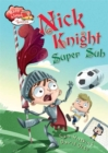 Image for Nick Knight super sub