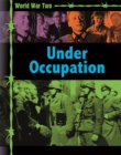 Image for World War Two: Occupation and resistance