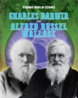 Image for Charles Darwin and Alfred Russel Wallace