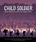 Image for Child soldier  : when boys and girls are used in war