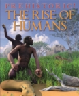 Image for The rise of humans