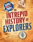 Image for An intrepid history of explorers