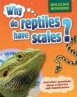 Image for Why do reptiles have scales? and other questions about evolution and classification