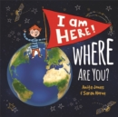 Image for I am here! Where are you?