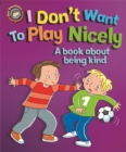 Image for I don't want to play nicely!