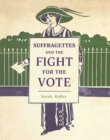 Image for Suffragettes and the fight for the vote
