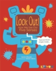 Image for Look out!  : how we use our five senses