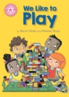 Image for We like to play