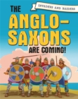 Image for The Anglo-Saxons are coming!
