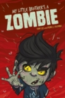 Image for My Little Brother's a Zombie : 3