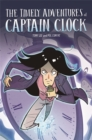 Image for The timely adventures of Captain Clock