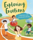 Image for Exploring emotions  : a mindfulness guide to dealing with emotions