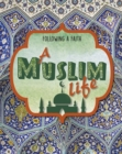 Image for A Muslim life
