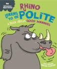Image for Rhino learns to be polite  : a book about good manners