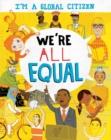 Image for I'm a Global Citizen: We're All Equal