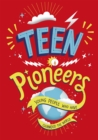Image for Teen pioneers  : young people who have changed the world