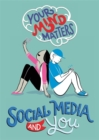 Image for Social media and you