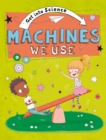Image for Machines we use
