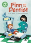 Image for Reading Champion: Finn and the Dentist : Independent Reading Green 5
