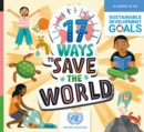 Image for 17 ways to save the world